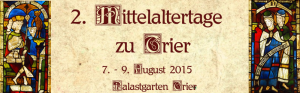 2. Mittelaltertage zu Trier @ Palastgarten | Trier | Rheinland-Pfalz | Deutschland
